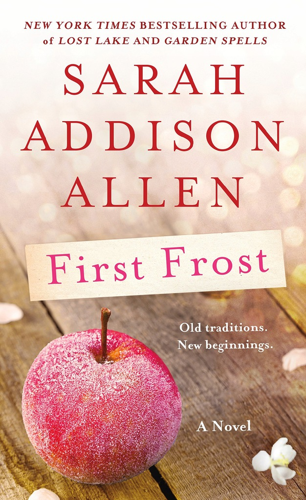Sarah Addison Allen - First Frost (International E
