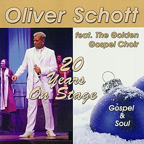 Schott,Oliver the Golden Gospel Choir - 20 Years