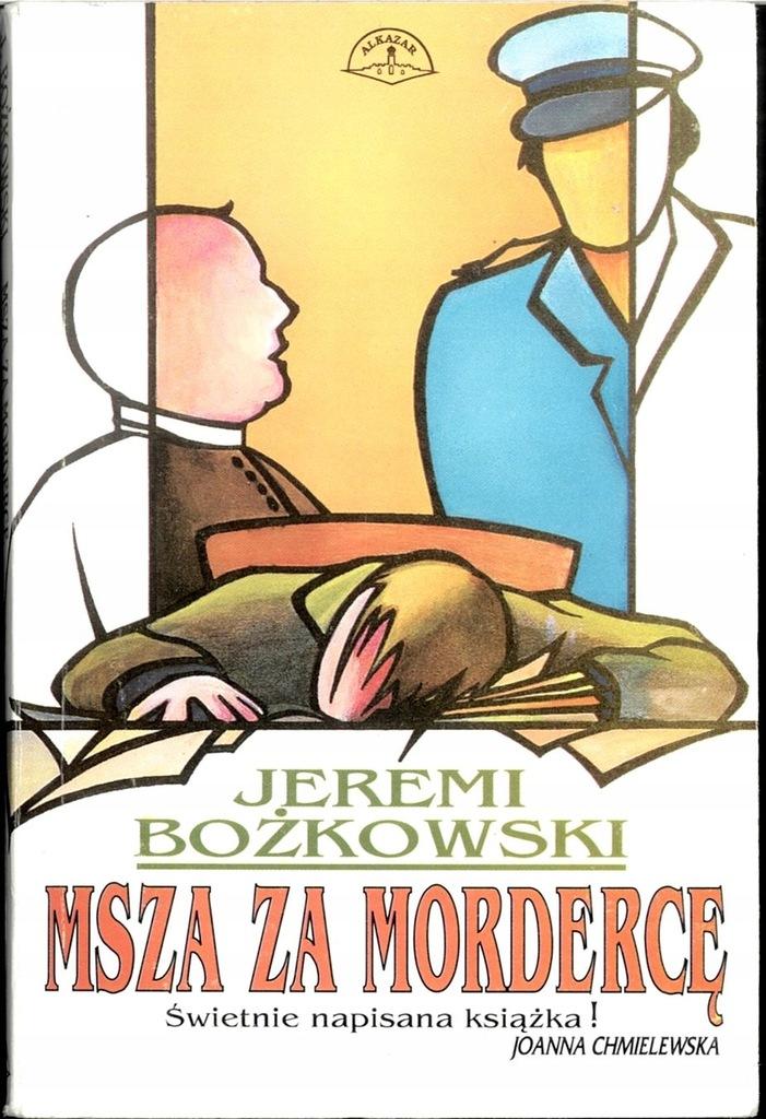 Bożkowski Msza za mordercę p4