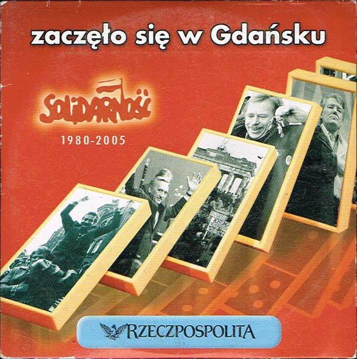 Zaczęło się w Gdańsku Solidarność 1980-2005