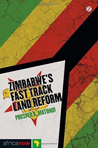 Prosper B. Matondi - Zimbabwe's Fast-Track Land Re