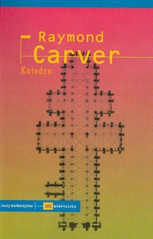 Katedra / Raymond Carver