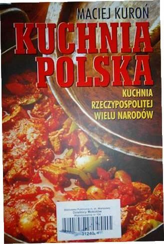 Kuchnia Polska Maciej Kuron 8540314092 Oficjalne Archiwum Allegro