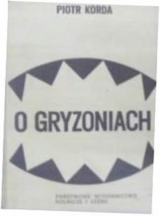 O Gryzoniach - P. Korda