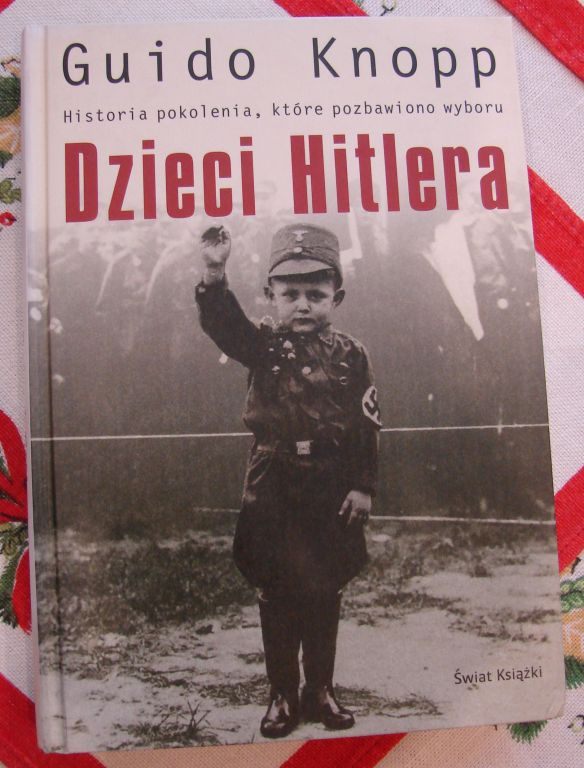 G. KNOPP - DZIECI HITLERA