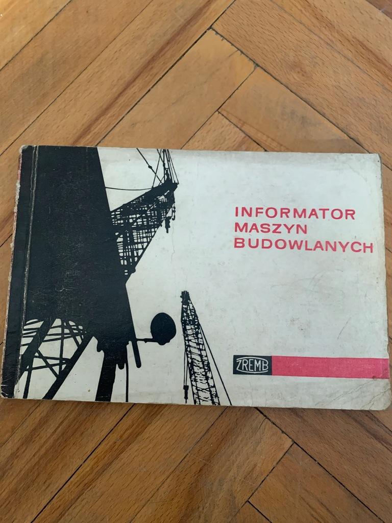 ZREMB INFORMATOR MASZYN BUDOWLANYCH 1967