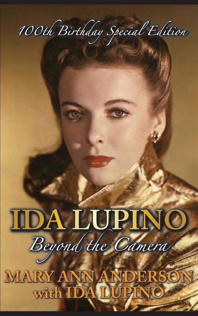 Mary Ann Anderson - Ida Lupino Beyond the Camera 1
