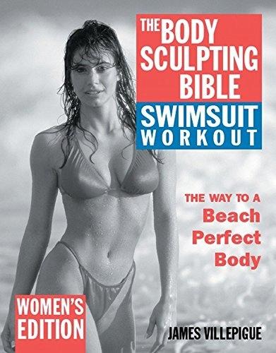 James Villepigue - The Body Sculpting Bible Swimsu