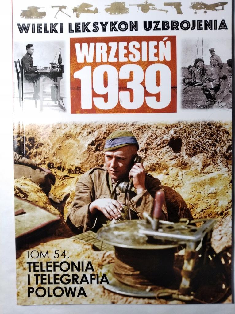 TELEFONIA I TELEGRAFIA POLOWA. TOM 54 Krzysztofik