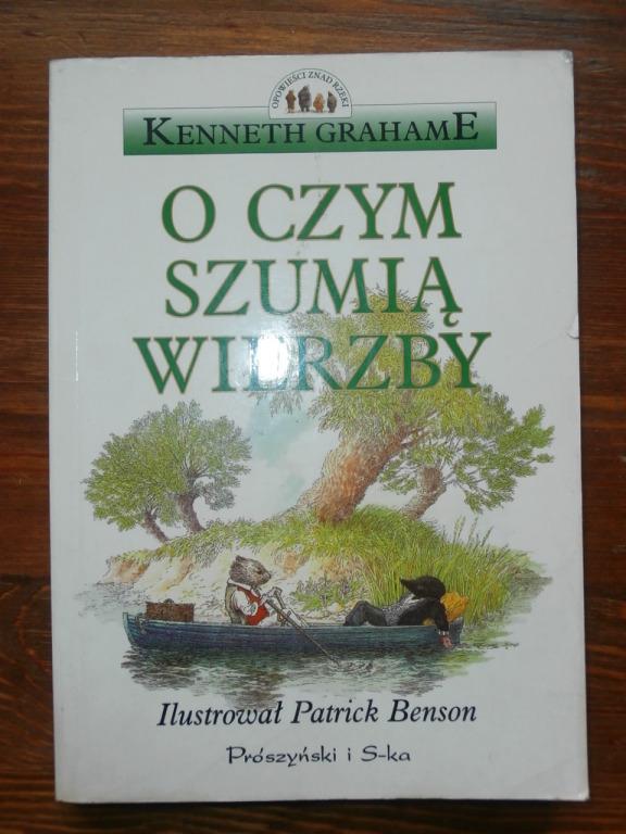 O czym szumią wierzby Kenneth Grahame