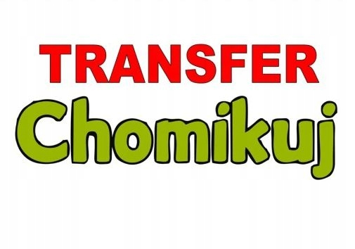 TRANSFER CHOMIKUJ ~ 379 000 PUNKTY