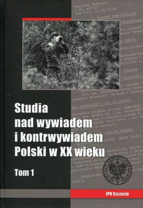STUDIA NAD WYWIADEM I KONRTWYWIADEM POLSKI W...