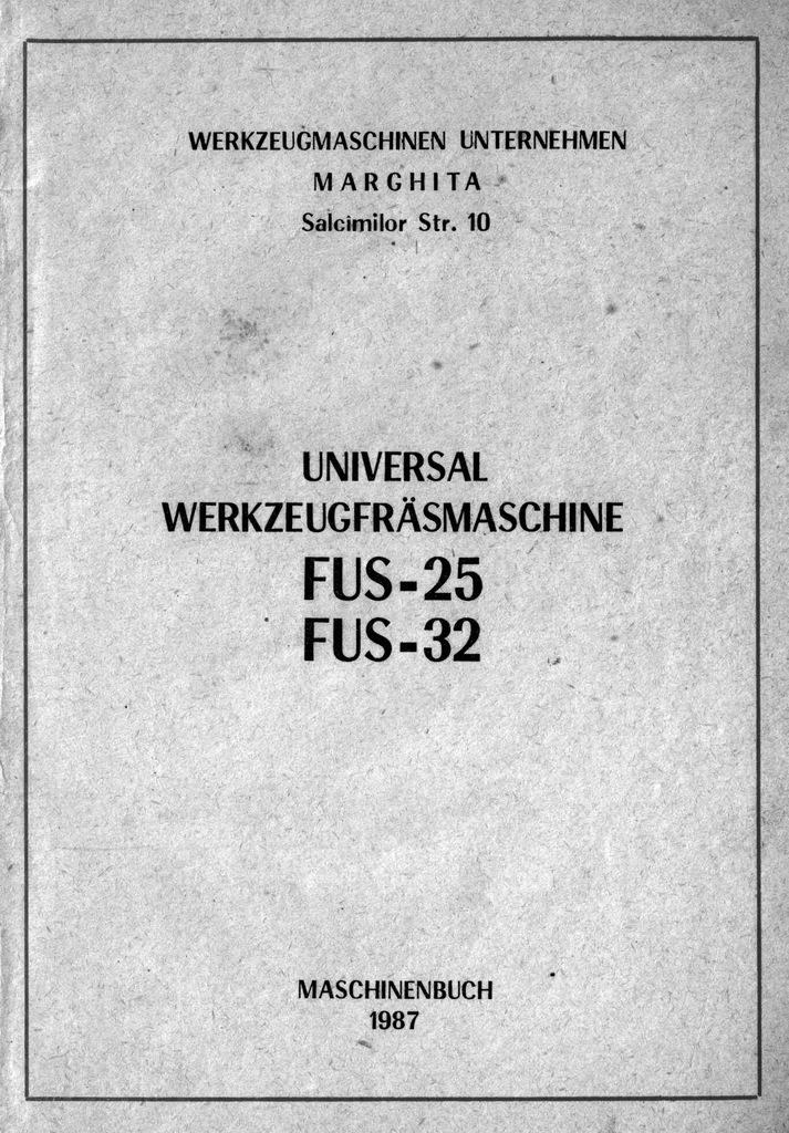 Dokumentacja techniczno-ruchowa frezarka FUS 25/32