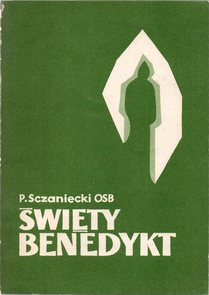 Święty Benedykt Paweł Szczaniecki OSB