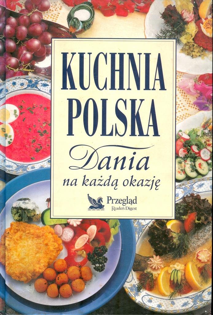 Kuchnia Polska Dania Na Kazda Okazje Reader S 8132230442 Oficjalne Archiwum Allegro