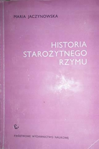 Historia Starożytnego Rzymu - Maria Jaczynowska