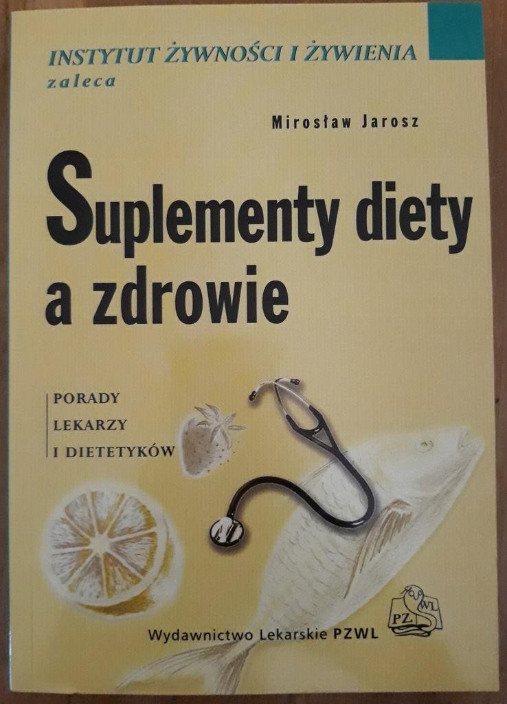 Suplement diety a zdrowie Porady lekarzy