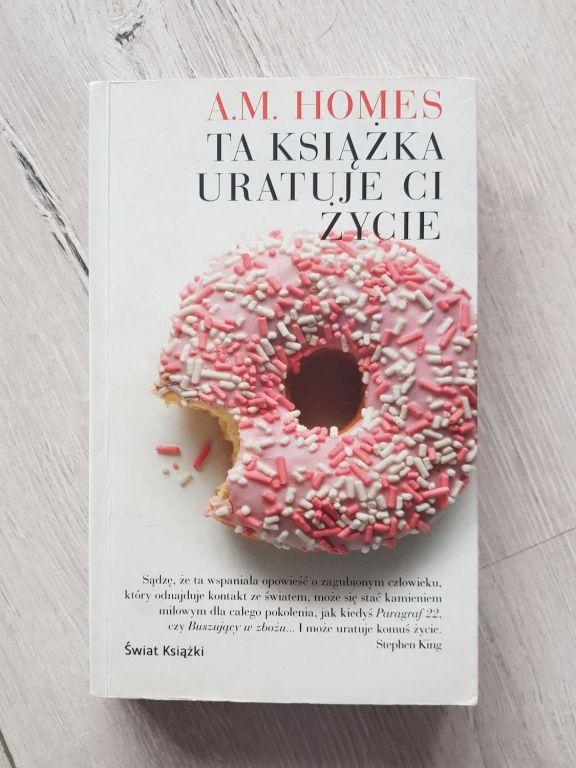 Książka Ta książka uratuje Ci życie - A. M. Homes