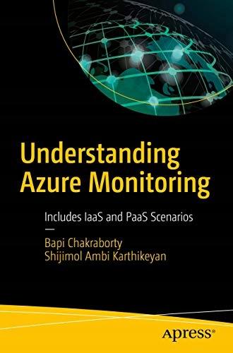 Chakraborty, Bapi - Understanding Azure Monitoring
