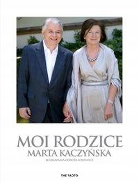 Moi rodzice Dorota Łosiewicz, Marta Kaczyńska