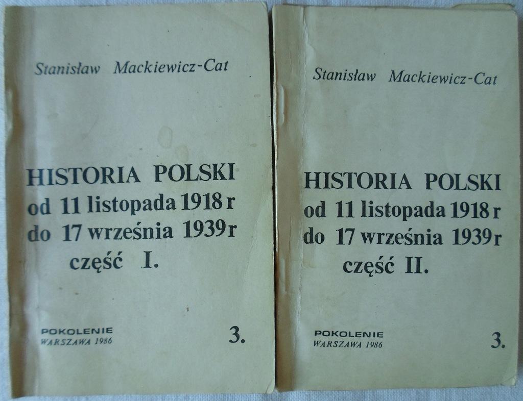 Stanisław Mackiewicz Cat Historia Polski cz 1 i 2 - 8264258627 ...