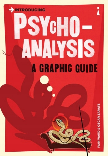 Introducing Psychoanalysis. A Graphic Guide