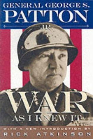 War as I Knew it George S. Patton