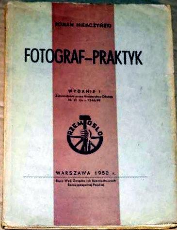Fotograf praktyk / Roman Niemczyński