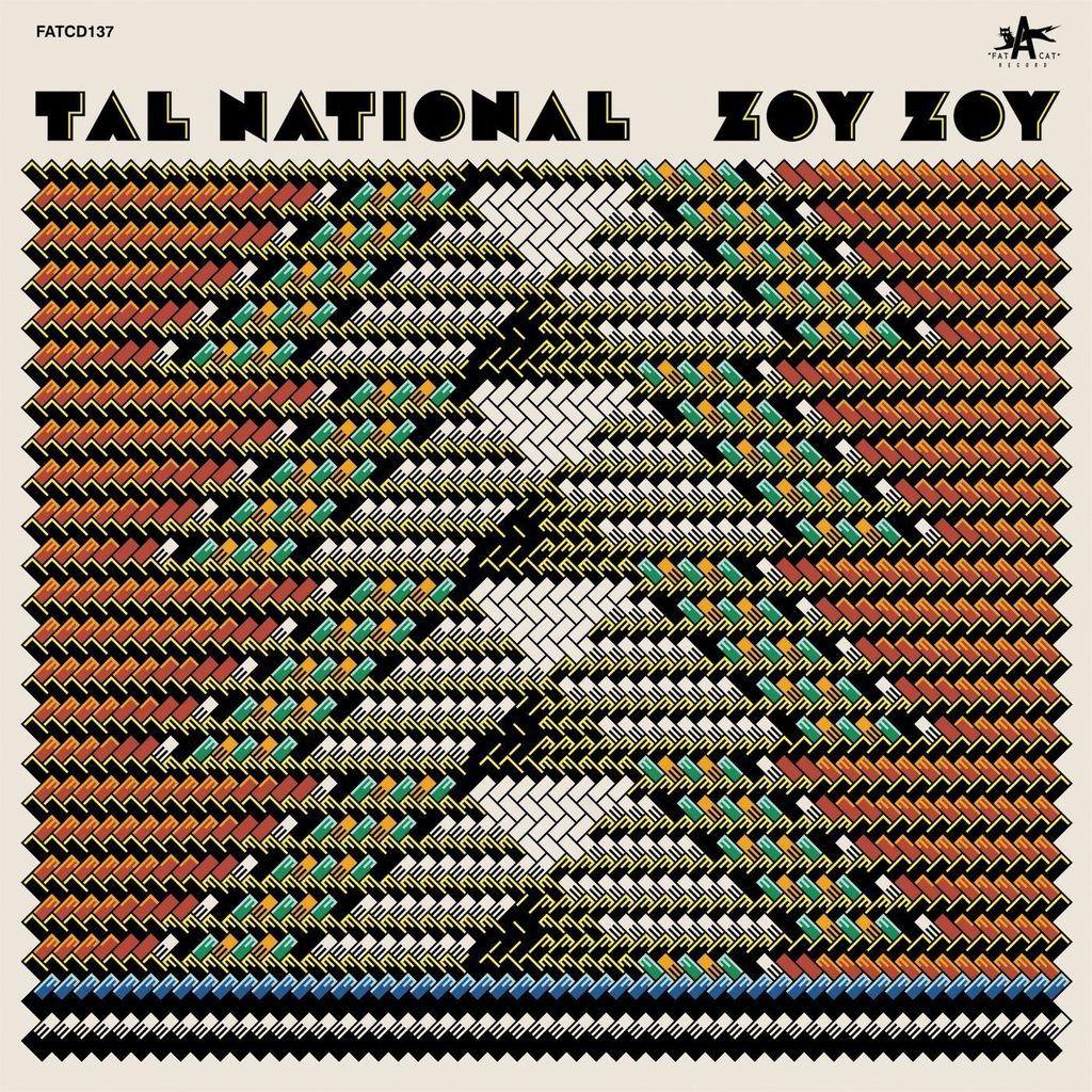 TAL NATIONAL: ZOY ZOY (CD)