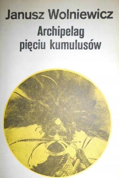 Archipelag pięciu kumulusów - Janusz Wolniewicz