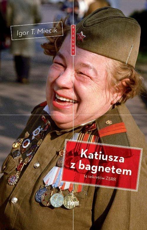 KATIUSZA Z BAGNETEM, MIECIK IGOR T.