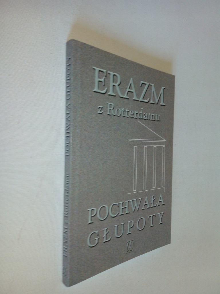 Pochwała głupoty Erazm z Rotterdamu