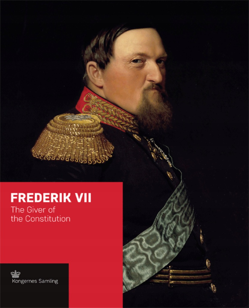 Jens Gunni Busck - Frederik VII The Giver of the C