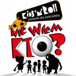 NIE WIEM KTO Kid'sn'Roll - piosenki dla dzieci 2CD