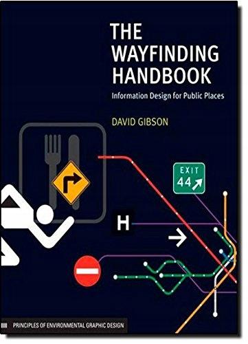 David Gibson - The Wayfinding Handbook: Informatio