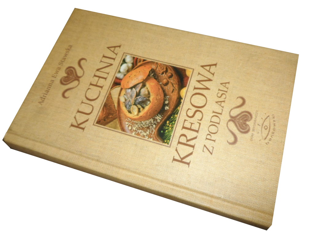 Kuchnia Kresowa Z Podlasia A Stawska Unikat 7284488029 Oficjalne Archiwum Allegro