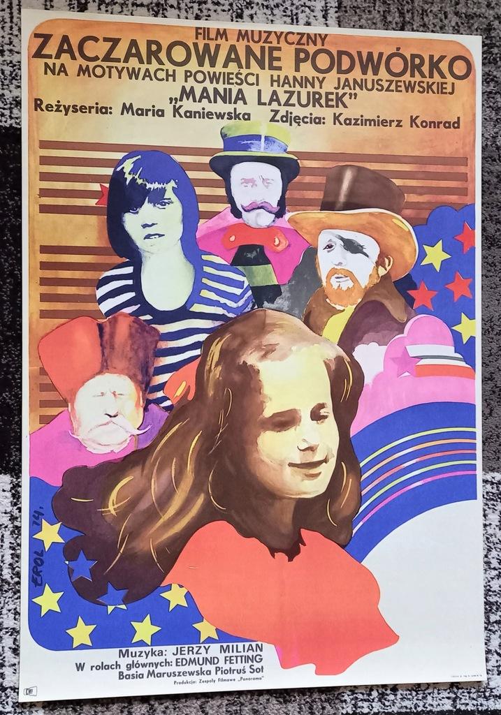 plakat ZACZAROWANE PODWÓRKO Erol 1974