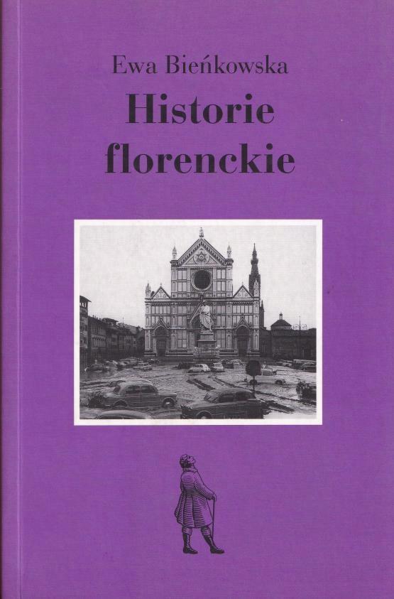 HISTORIE FLORENCKIE - Ewa Bieńkowska