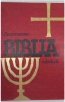 Ilustrowana biblia młodych - praca zbiorowa