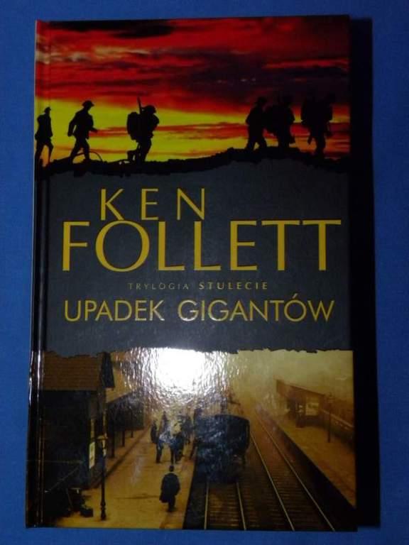 Ken Follett - Upadek gigantów