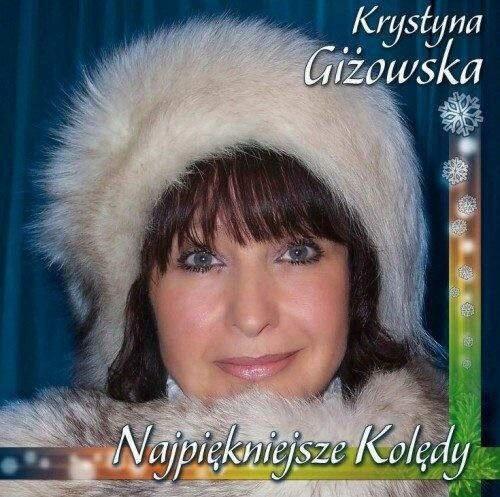 Najpiękniejsze kolędy - Krystyna Giżowska CD