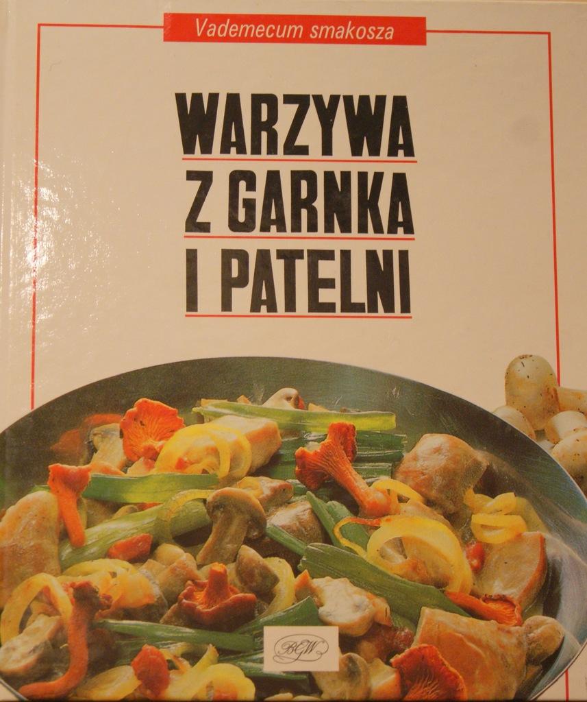 Warzywa z garnka i patelni