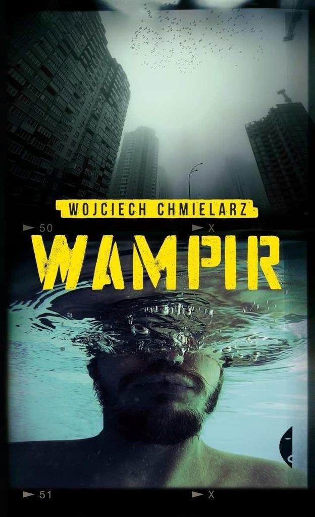 WAMPIR, CHMIELARZ WOJCIECH