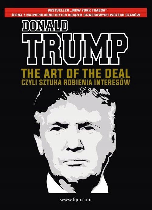 THE ART OF THE DEAL, CZYLI SZTUKA ROBIENIA...