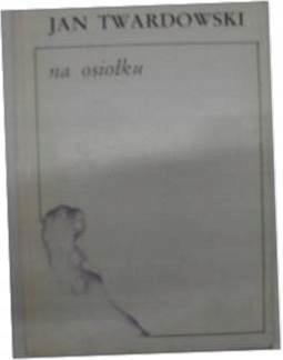 Na osiołku - J.Twardowski