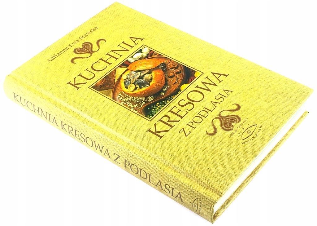 Kuchnia Kresowa Z Podlasia Stawska Bdb 7858537670 Oficjalne Archiwum Allegro