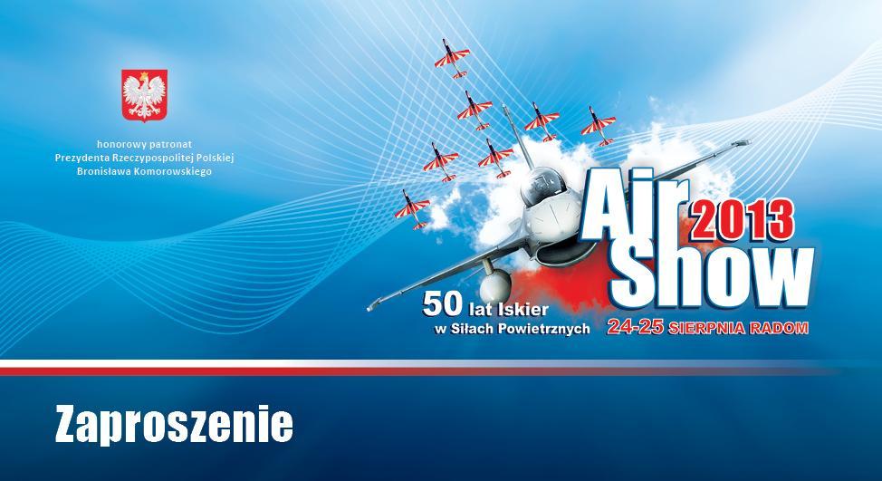 Siły Powietrzne - zaproszenie VIP na AIR-SHOW 2013