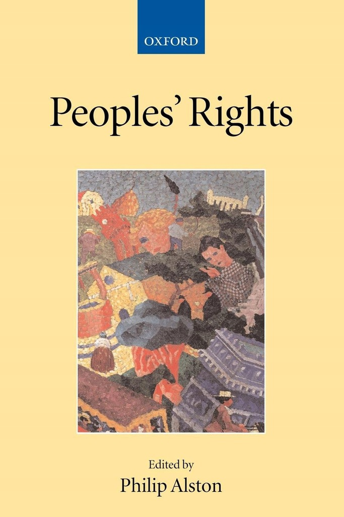 Peoples Rights Collected Courses of the Academy of