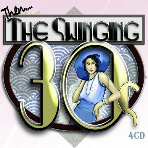 SWINGING THIRTIES (4CD)