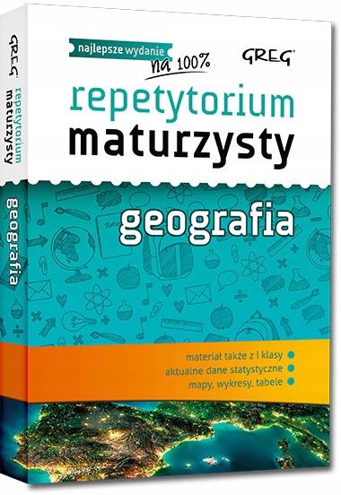 REPETYTORIUM MATURZYSTY - GEOGRAFIA GREG
